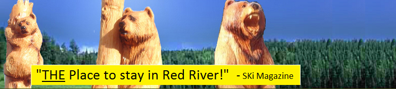 "Voted Ski Magazine's ""The Place to Stay in Red River"